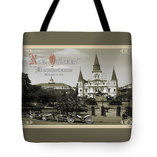 Old New Orleans Louisiana - Founded 1718 Tote Bag
