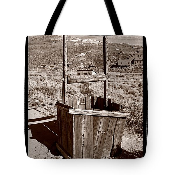 Old Well Bodie Ghost Twon California Tote Bag