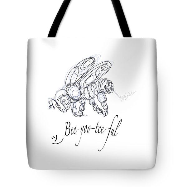 Tote Bag featuring the drawing Olena Art Tee Design Bee-yoo-tee-ful Drawing by OLena Art Brand