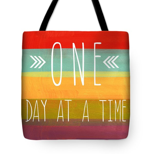 One Day At A Time Tote Bag by Linda Woods