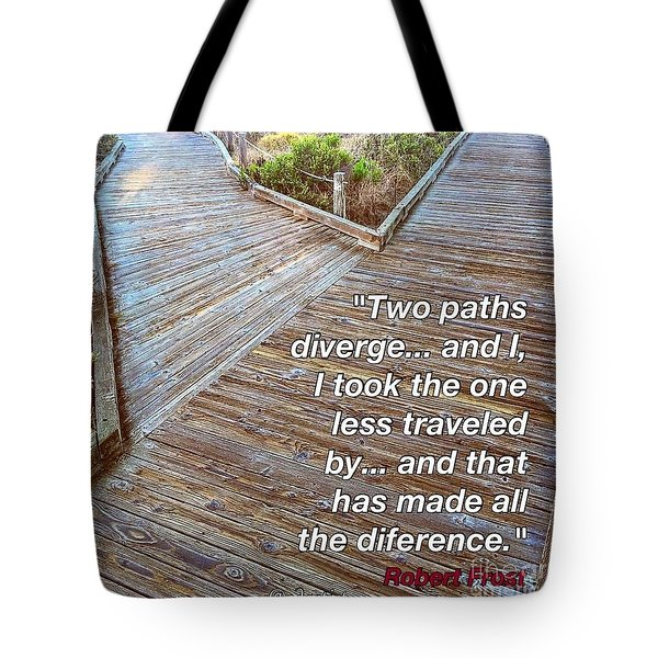 One Less Traveled Tote Bag