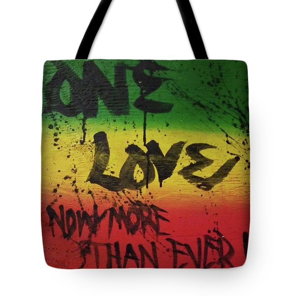 One Love, Now More Than Ever By Tote Bag