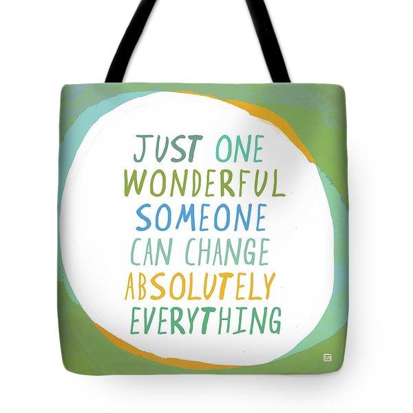 One Wonderful Someone Tote Bag