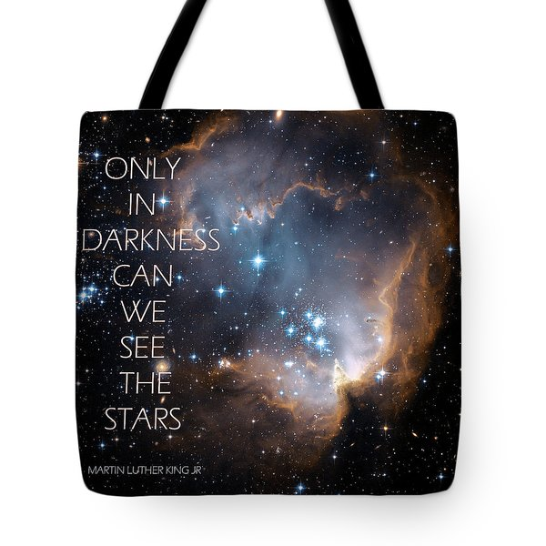Only In Darkness Tote Bag