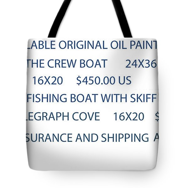 Original Oil Painting Availability List Tote Bag