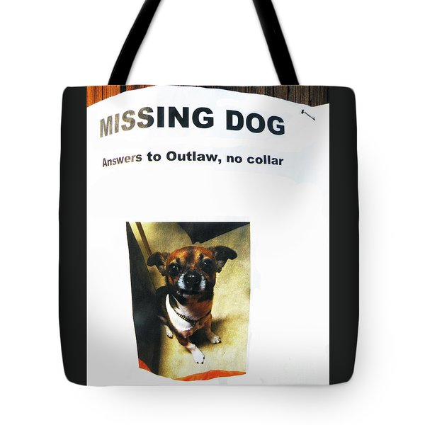 Tote Bag featuring the photograph Outlaw by Joe Jake Pratt