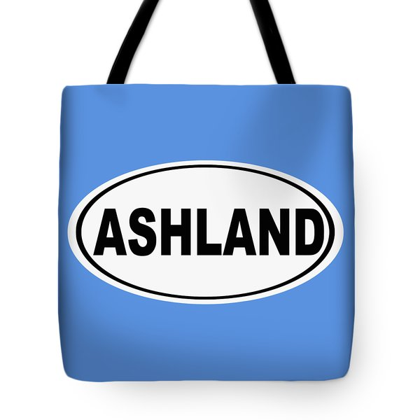 Tote Bag featuring the photograph Oval Ashland Oregon Or Ohio Home Pride by Keith Webber Jr