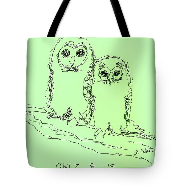 Tote Bag featuring the drawing Owlz R Us by Denise Fulmer