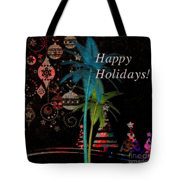Tote Bag featuring the digital art Palm Trees Happy Holidays by Megan Dirsa-DuBois
