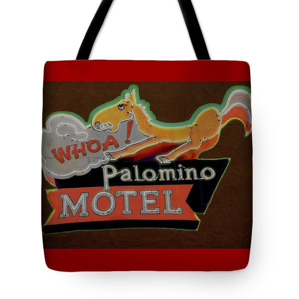 Tote Bag featuring the photograph Palomino Motel by Jeff Burgess