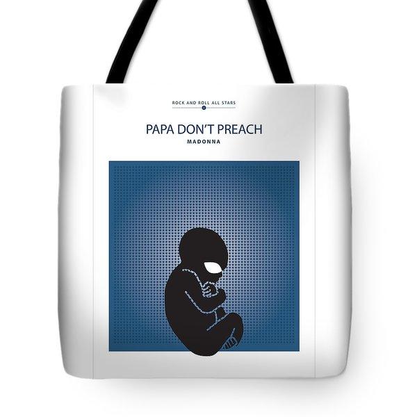 Papa Don't Preach -- Madonna Tote Bag