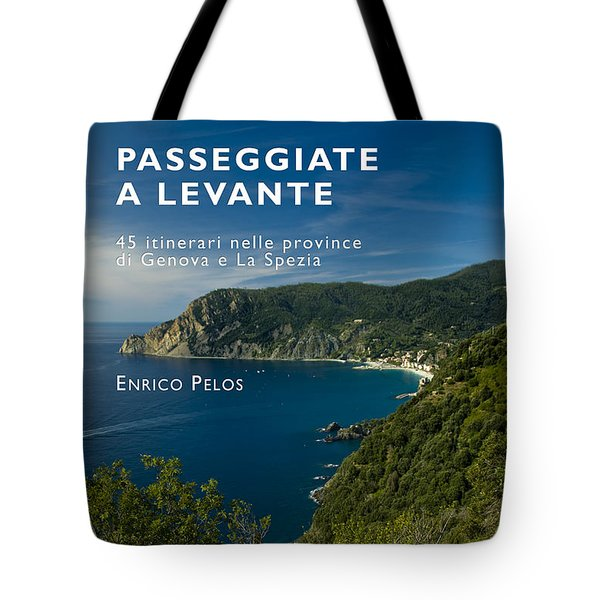 Passeggiate A Levante - The Book By Enrico Pelos Tote Bag