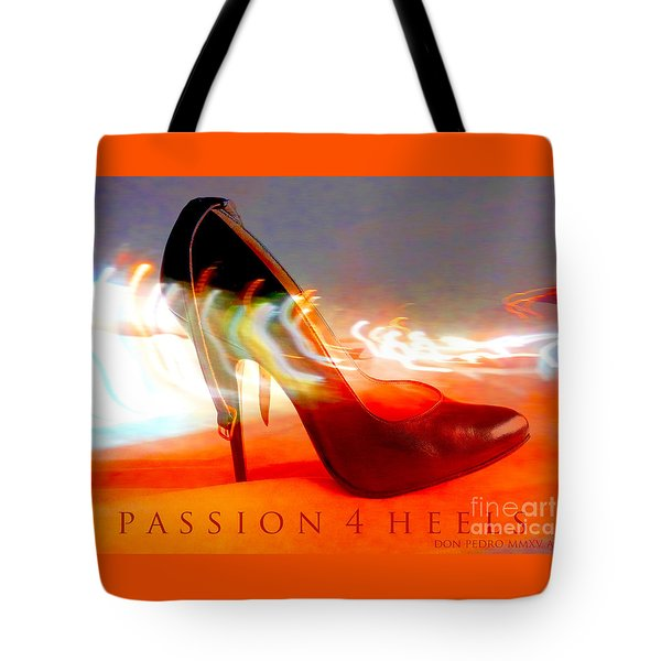 Tote Bag featuring the photograph Passion For Heels by Don Pedro De Gracia