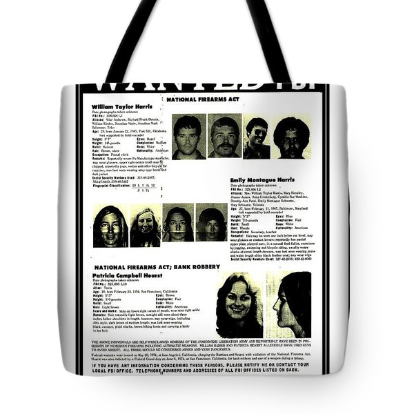 Tote Bag featuring the drawing Patty Hearst Symbionese Liberation Army Wanted Poster September 1974 by Peter Gumaer Ogden Collection