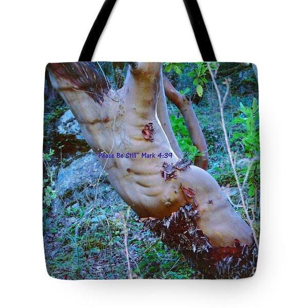 Peace Be Still Tote Bag