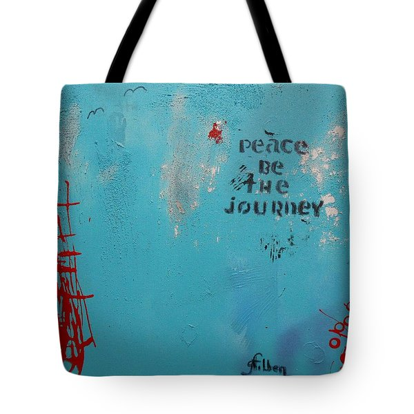 Peace Be The Journey Tote Bag