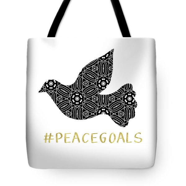 Peace Goals- Art By Linda Woods Tote Bag by Linda Woods