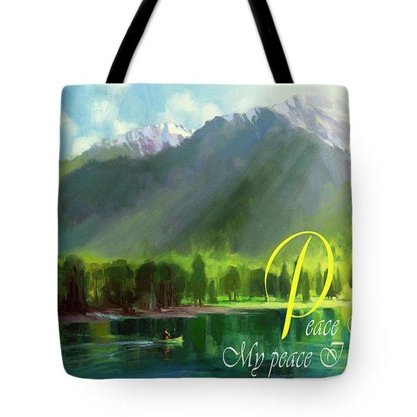 Peace I Give You Tote Bag