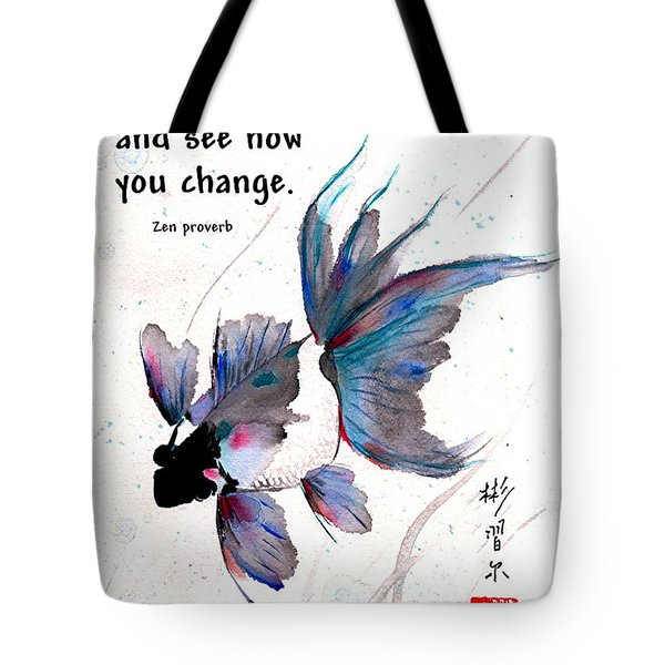 Peace In Change With Zen Proverb Tote Bag