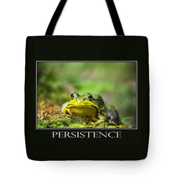 Persistence Inspirational Motivational Poster Art Tote Bag by Christina Rollo