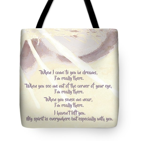 Pets - My Spirit Is Everywhere But Especially With You Tote Bag