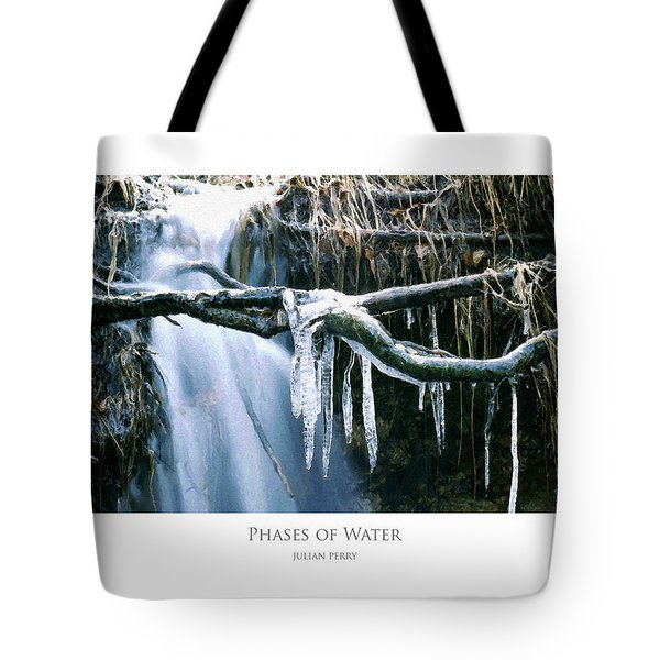 Tote Bag featuring the digital art Phases Of Water by Julian Perry