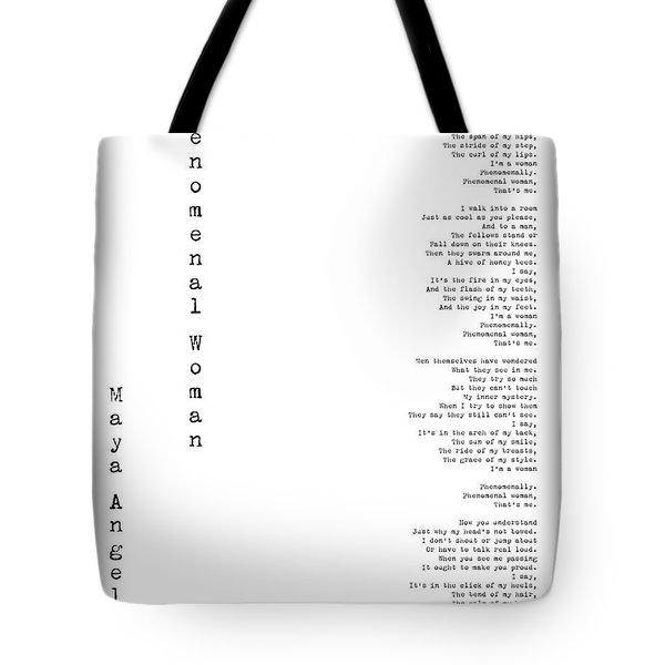 Phenomenal Woman By Maya Angelou - Feminism Poetry Tote Bag