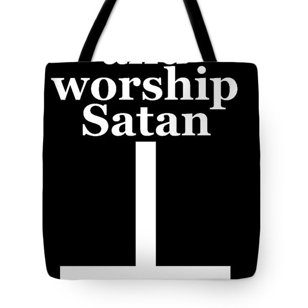 Play Dungeons And Dragons And Worship Satan Tote Bag