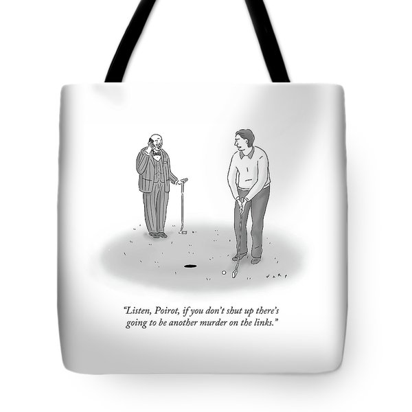 Poirot Talks On The Phone While Another Man Tries To Golf. Tote Bag