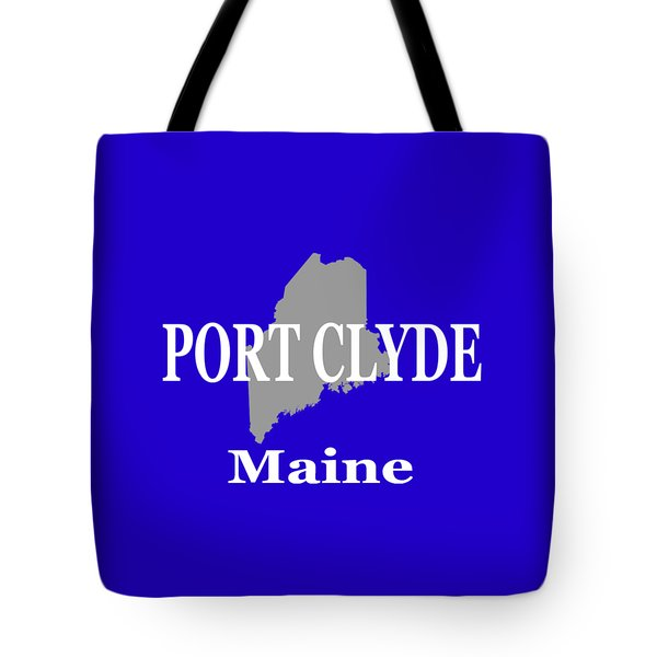 Tote Bag featuring the photograph Port Clyde Maine State City And Town Pride  by Keith Webber Jr