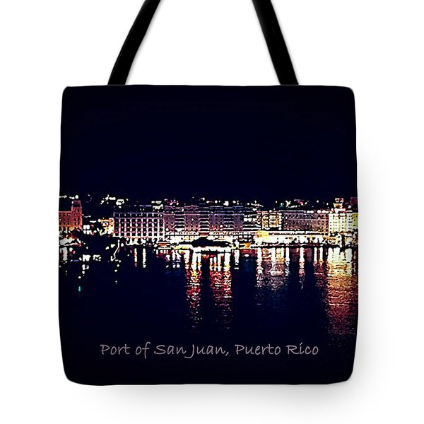 Tote Bag featuring the photograph Port Of San Juan Night Lights by DigiArt Diaries by Vicky B Fuller