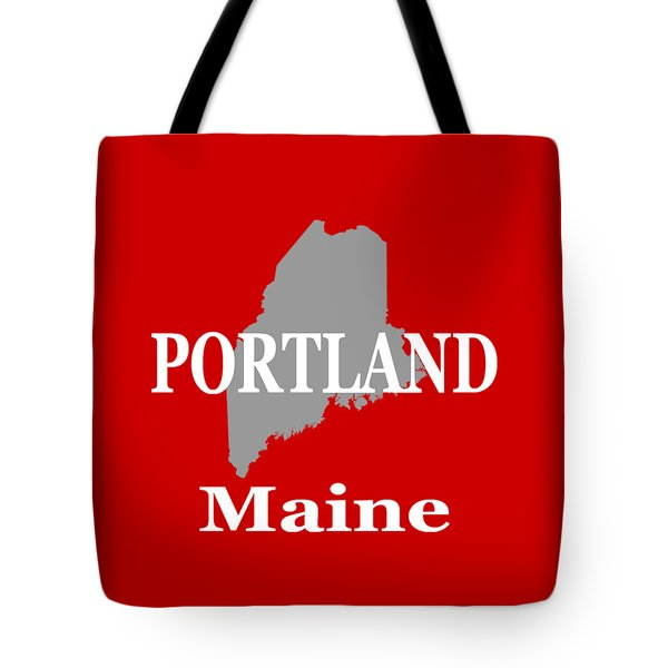 Tote Bag featuring the photograph Portland Maine State City And Town Pride  by Keith Webber Jr