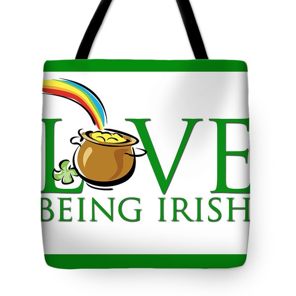 Pot Of Gold Love Being Irish Tote Bag by Greg Slocum