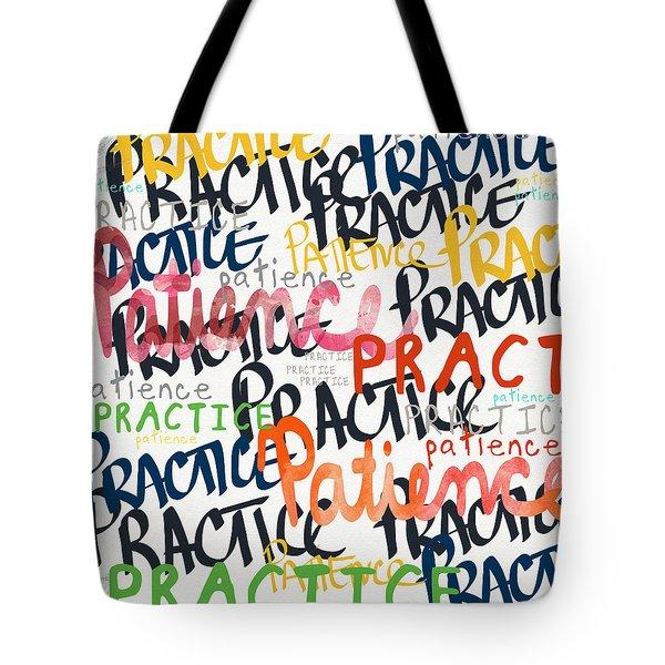 Practice Patience- Art By Linda Woods Tote Bag by Linda Woods