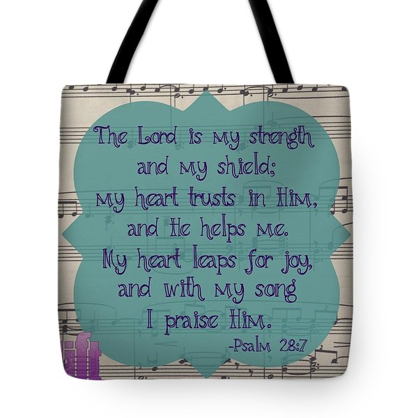 Praise Be To The Lord,  For He Has Tote Bag