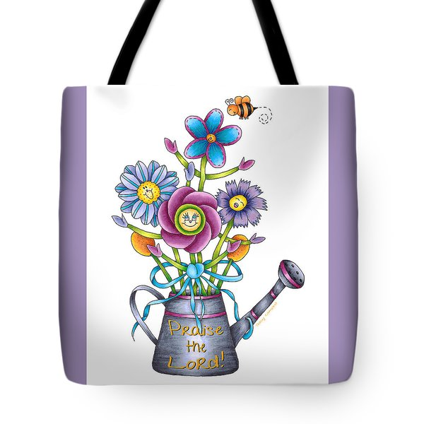 Praise The Lord Tote Bag by Tracy Campbell