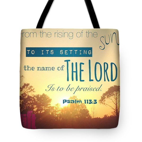 From The Rising Of The Sun Tote Bag