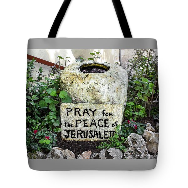 Pray For The Peace Of Jerusalem Tote Bag