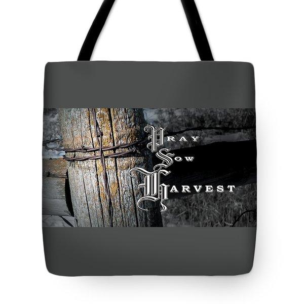 Pray Sow Harvest Tote Bag