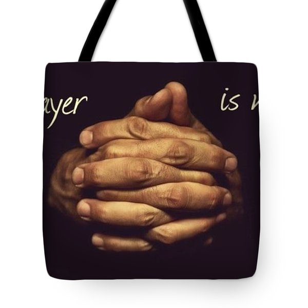Prayer Is My Daily Fix Tote Bag