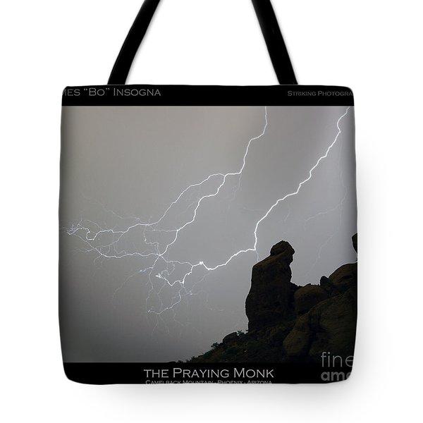 Praying Monk Lightning Striking Poster Print Tote Bag by James BO  Insogna