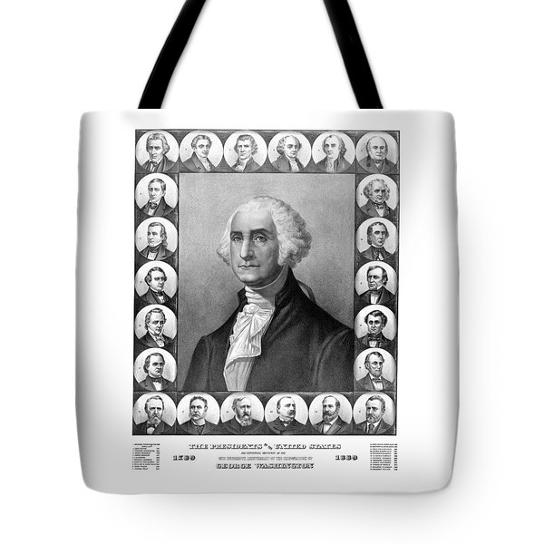 Presidents Of The United States 1789-1889 Tote Bag by War Is Hell Store