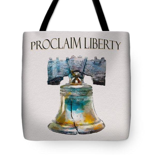 Proclaim Liberty Tote Bag
