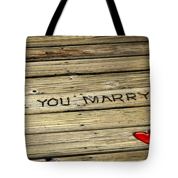 Propose To Me Tote Bag by Carolyn Marshall