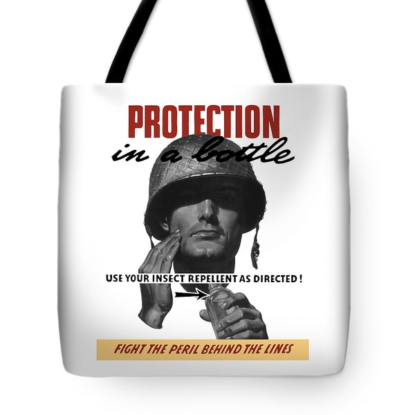 Protection In A Bottle Fight The Peril Behind The Lines Tote Bag by War Is Hell Store