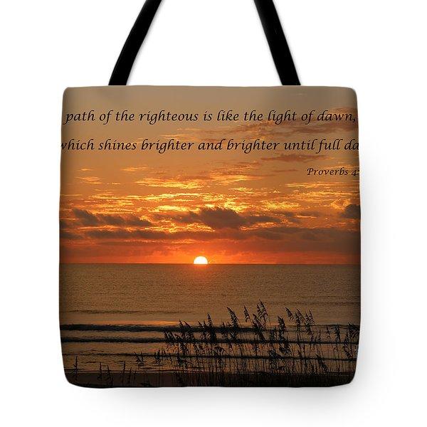 Proverbs 4  18 Tote Bag
