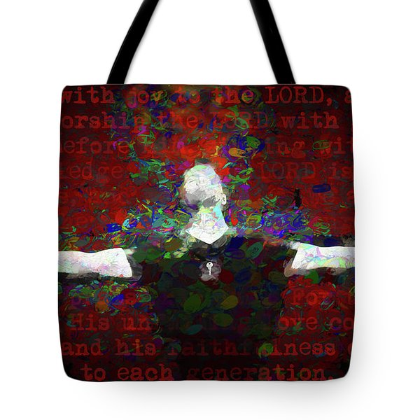 Psalm 100 Tote Bag