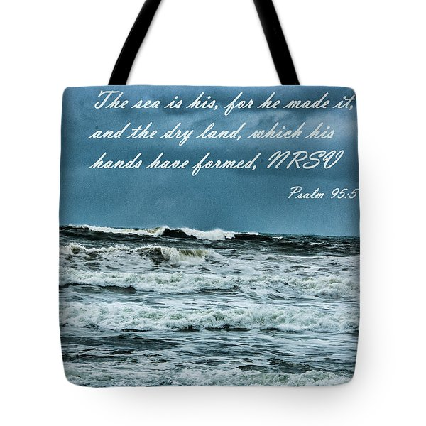 Psalm 95 5 Tote Bag by Daniel Hebard