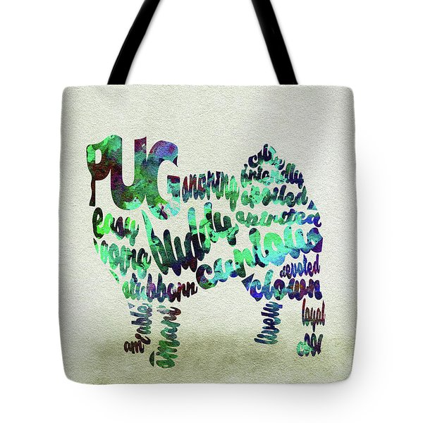 Tote Bag featuring the painting Pug Dog Watercolor Painting / Typographic Art by Inspirowl Design