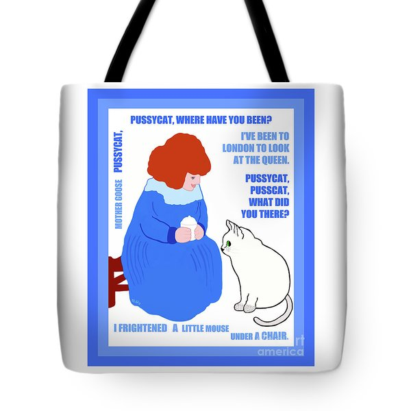 Pussycat, Pussycat By Mother Goose Tote Bag